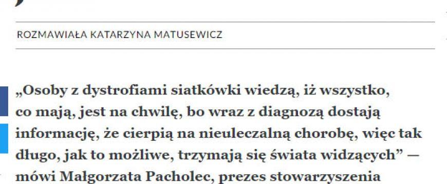 Zapraszamy do lektury wywiadu z Małgorzatą Pacholec